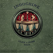 Alice & June Tour by Indochine