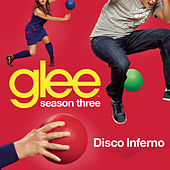 Disco Inferno (Glee Cast Version) by Glee Cast