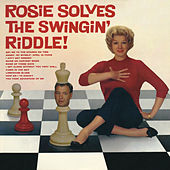 Rosie Solves the Swinging Riddle by Rosemary Clooney