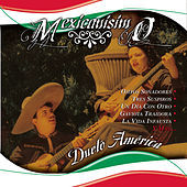Mexicanisimo by Dueto America