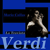 La Traviata by Maria Callas