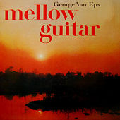 Mellow Guitar by George Van Eps