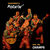 Everybody's Rockin' With The Champs by The Champs