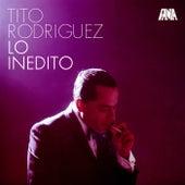 Lo Inedito by Tito Rodriguez