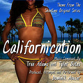 Californication - Main Theme from the Showtime Original Series (Tree Adams, Tyler Bates) by Dominik Hauser