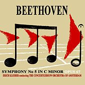 Beethoven Symphony No.5 In C Minor by Concertgebouw Orchestra of Amsterdam