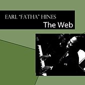 The Web by Earl Fatha Hines