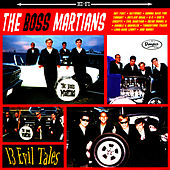 13 Evil Tales by The Boss Martians