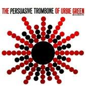 The Persuasive Tombone Of Urbie Green by Urbie Green