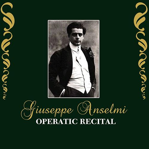 Operatic Recital by Giuseppe Anselmi