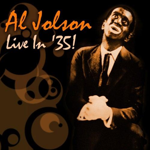 Live In '35! by Al Jolson
