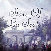 Stars Of La Scala by Various Artists