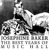 The Best Years Of Music Hall by Josephine Baker