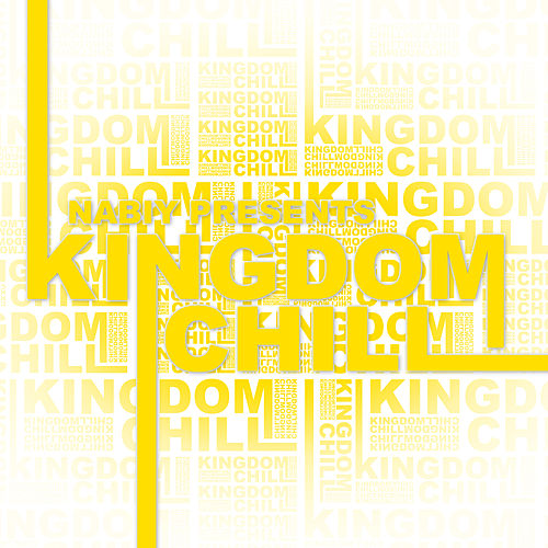 Nabiy Presents: Kingdom Chill by Nabiy