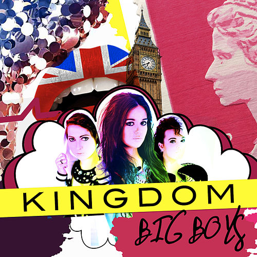 Big Boys by Kingdom