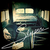 Sleeper by Sleeper