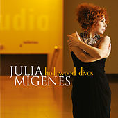 Hollywood Divas von Julia Migenes
