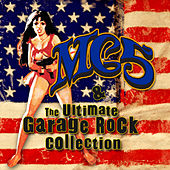 MC5 & The Ultimate Garage Rock Collection by Various Artists