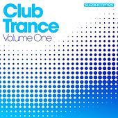 Club Trance - Volume One by Various Artists
