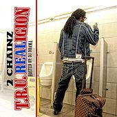 T.R.U. Realigion (Hosted By DJ Drama) by 2 Chainz