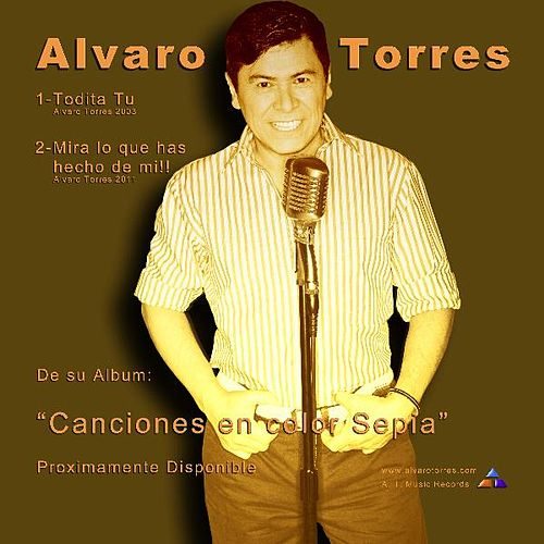 Mira Lo Que Has Hecho De Mi - Single by Alvaro Torres