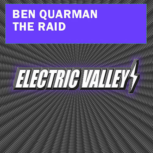 The Raid by Ben Quarman