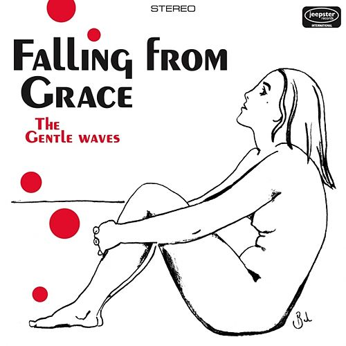 Falling from Grace by The Gentle Waves