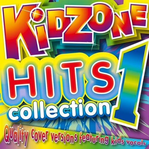 Kidzone Hits Collection 1 by Kidzone
