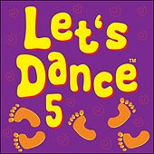 Let's Dance 5 by Kidzone