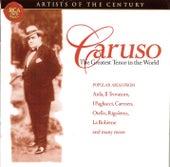 Artists Of The Century: Enrico Caruso von Enrico Caruso