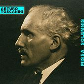 Missa Solemnis by Arturo Toscanini