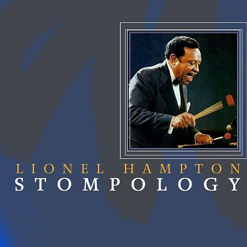Stompology by Lionel Hampton