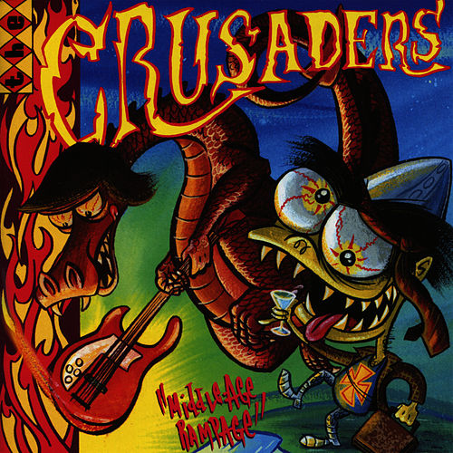 Middle Age Rampage - EP by The Crusaders