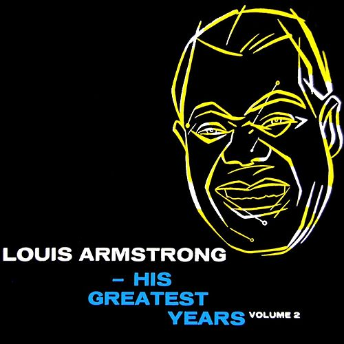 Louis Armstrong His Greatest Years Volume 2 by Lionel Hampton