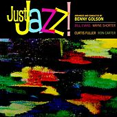 Just Jazz! by Benny Golson
