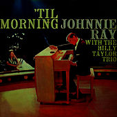 'Til Morning by Johnnie Ray