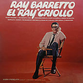El Ray Criollo by Ray Barretto