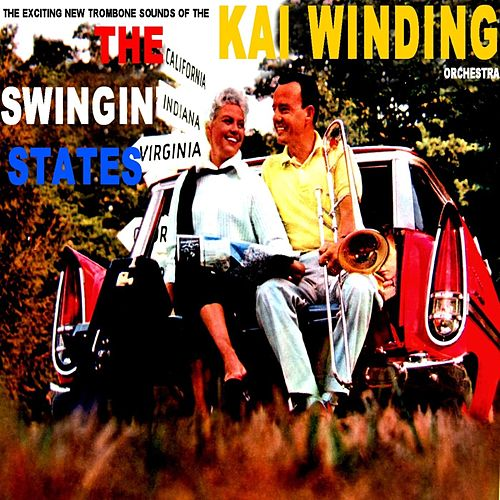 The Swingin' States by Kai Winding