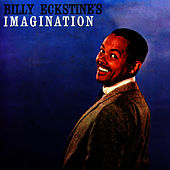 Billy Eckstine's Imagination by Billy Eckstine
