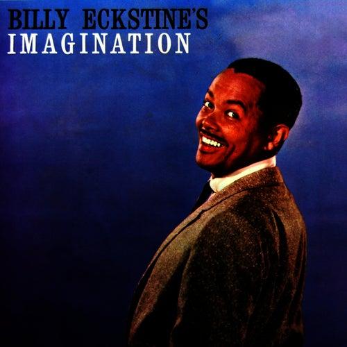 Billy Eckstine's Imagination by Billy Eckstine