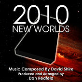 2010: New Worlds Theme from the Motion Picture for Solo Piano (David Shire) by Dan Redfeld