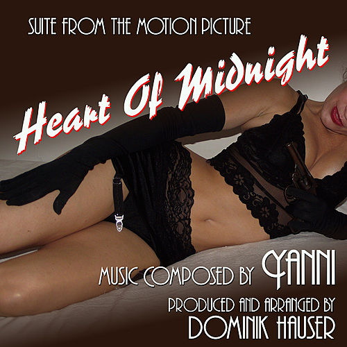 Heart of Midnight - Suite from the Motion Picture (Yanni) by Dominik Hauser