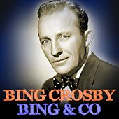 Bing & Co by Bing Crosby