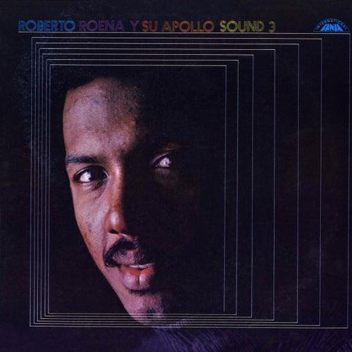 Roberto Roena Y Su Apollo Sound 3 by Roberto Roena