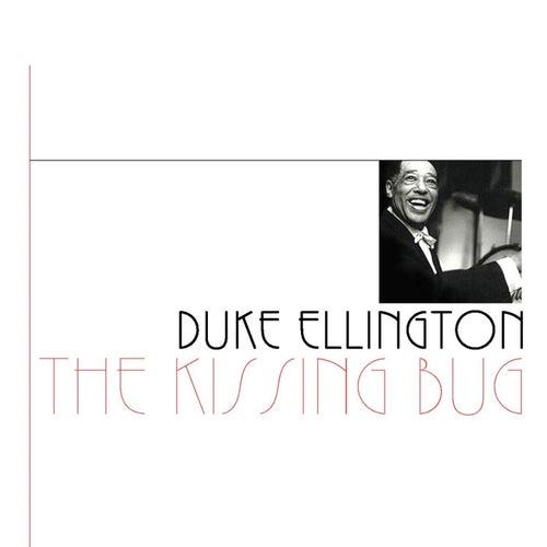 The Kissing Bug by Duke Ellington