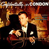 Confidentially...It's Condon by Eddie Condon