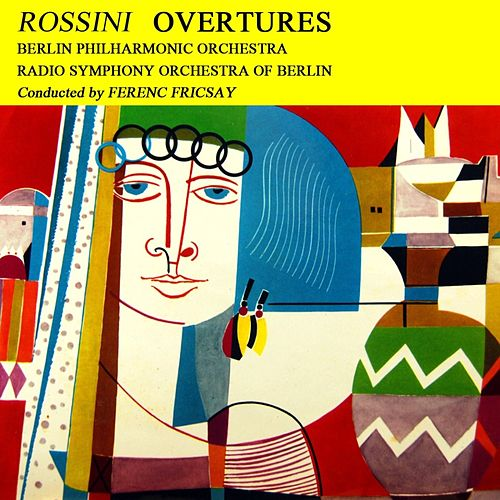 Rossini Overtures by Berlin Philharmonic Orchestra