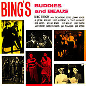 Bing's Buddies And Beaus by Bing Crosby