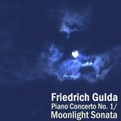 Piano Concerto No 1/ Moonlight Sonata by Friedrich Gulda