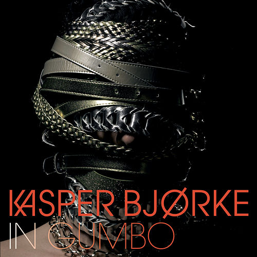 In Gumbo by Kasper Bjørke